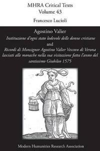 Agostino Valier, 'Instituzione D'Ogni Stato Lodevole Delle Donne Cristiane'