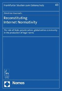 Reconstituting Internet Normativity