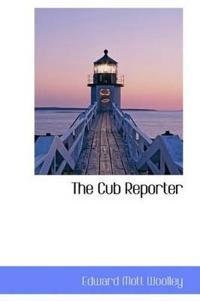 The Cub Reporter