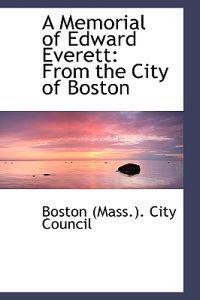 A Memorial of Edward Everett