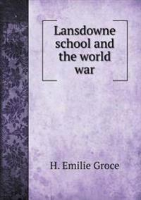 Lansdowne School and the World War