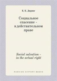 Social Salvation - In the Actual Right