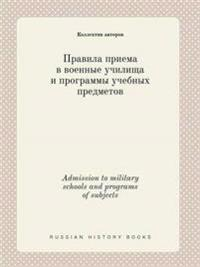 Admission to Military Schools and Programs of Subjects