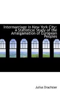 Intermarriage in New York City