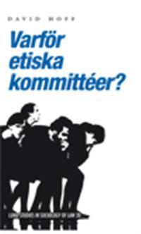 Varför etiska kommittéer?