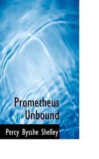 Prometheus Unbound