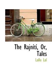 The Rajnisti, Or, Tales