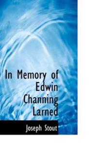 In Memory of Edwin Channing Larned