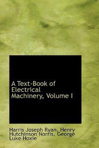 A Text-book of Electrical Machinery