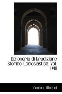 Dizionario Di Erudizione Storico-Ecclesiastica