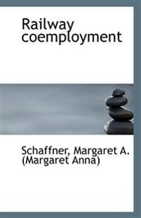 Railway Coemployment