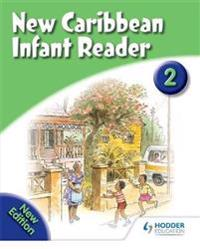 New Caribbean Reader: Reader Book 2 (2008 Edition)