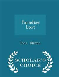 Paradise Lost - Scholar's Choice Edition