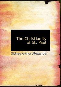 The Christianity of St. Paul