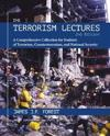 The Terrorism Lectures: A Comprehensive Collection for Students of Terrorism, Counterterrorism, and National Security