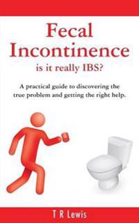 Fecal Incontinence - Is it Really IBS? (US Version)