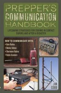 Prepper's Communication Handbook