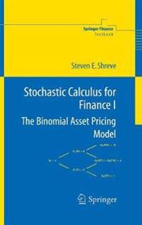 Stochastic Calculus Models for Finance I