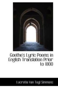 Goethe's Lyric Poems in English Translation Prior to 1800