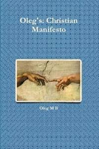 Oleg's: Christian Manifesto