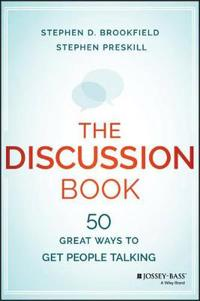 The Discussion Book: Fifty Great Ways to Get People Talking
