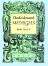 Madrigals, Books IV and V