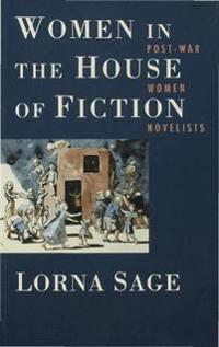 Women in the House of Fiction
