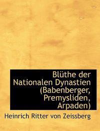Bl the Der Nationalen Dynastien (Babenberger, Premysliden, Arpaden)