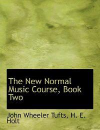 The New Normal Music Course