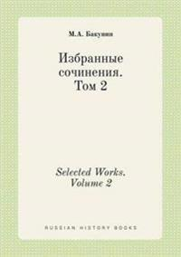 Selected Works. Volume 2