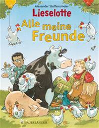 Lieselotte -  Alle meine Freunde -  - böcker (9783411813124)     Bokhandel