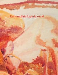 Kertomuksia Lapista osa 4