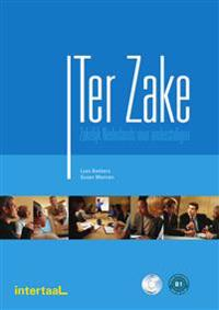 Ter Zake. Wirtschaftsniederländisch. Lehr- und Arbeitsbuch + Audios online