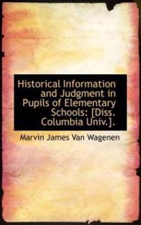 Historical Information and Judgment in Pupils of Elementary Schools