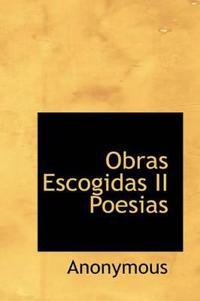 Obras Escogidas II Poesias