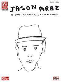 We Sing, We Dance, We Steal Things