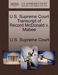 U.S. Supreme Court Transcript of Record McDonald V. Mabee
