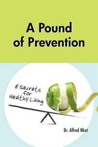 A Pound of Prevention