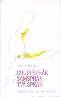 Gruppspråk, samspråk, två språk