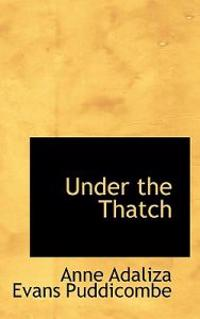 Under the Thatch
