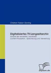 Digitalisiertes Tv-langzeitarchiv