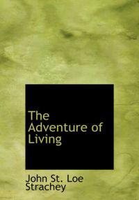 The Adventure of Living