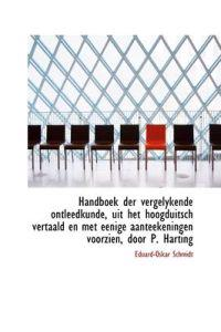 Handboek Der Vergelykende Ontleedkunde, Uit Het Hoogduitsch Vertaald En Met Eenige Aanteekeningen Vo