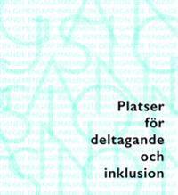 Platser för deltagande och inklusion