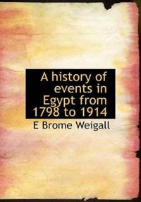 A History of Events in Egypt from 1798 to 1914