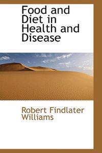 Food and Diet in Health and Disease