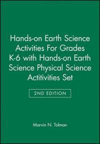 Hands-On Earth & Physical Science Activities, Grades K-6