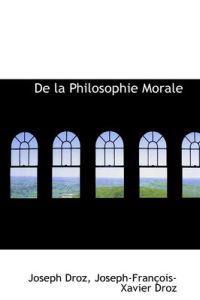 de La Philosophie Morale