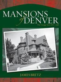 The Mansions Of Denver