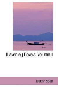 Waverley Novels, Volume II